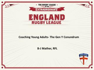 Coaching Young Adults- The Gen Y Conundrum