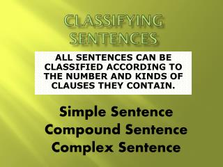 CLASSIFYING SENTENCES