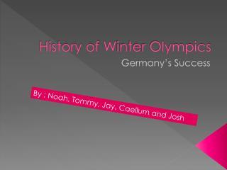 History of  W inter Olympics