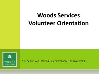 Exceptional Needs. Exceptional Volunteers.