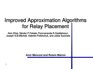Improved Approximation Algorithms for Relay Placement