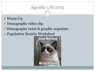 Agenda 1/8/2013