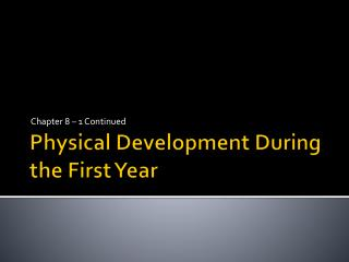 Physical Development During the First Year