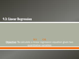 9.3: Linear Regression