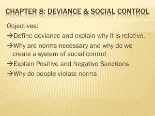 Chapter 8: Deviance & Social  COntrol