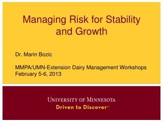 Managing Risk for Stability and Growth