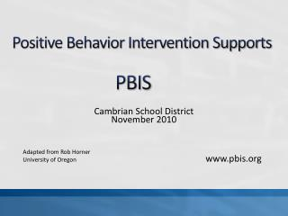 Positive Behavior Intervention Supports PBIS