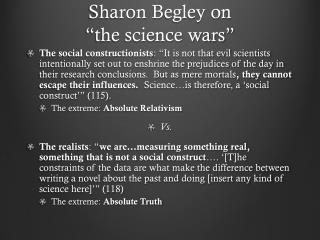 "Sharon  B egley on  ""the science wars"""
