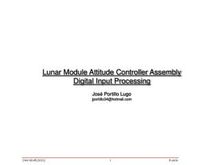 Lunar Module Attitude Controller Assembly Digital Input Processing  Jos  Portillo Lugo jportillo34hotmail
