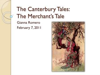 The Canterbury Tales: The Merchant's Tale