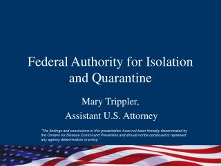 Federal Authority for Isolation and Quarantine