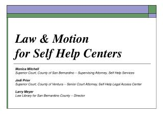 Law  Motion for Self Help Centers