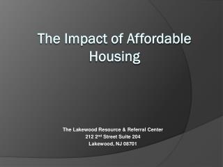 The Impact of Affordable Housing