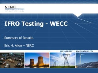IFRO Testing - WECC