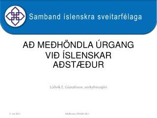 Að meðhöndla úrgang við íslenskar aðstæður