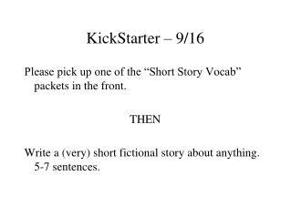 KickStarter – 9/16