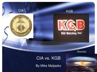 CIA vs. KGB