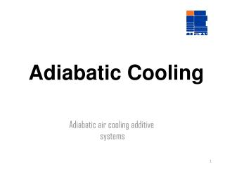 Adiabatic Cooling
