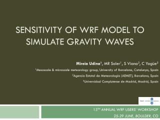 Sensitivity of WRF model to simulate gravity waves