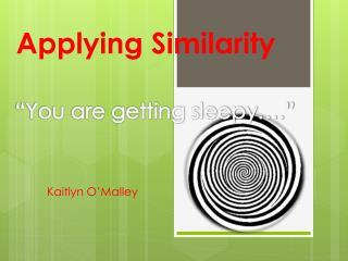 Applying Similarity