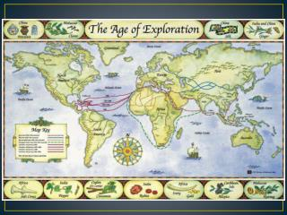AGE OF EXPLORATION & COLONIZATION