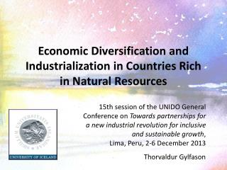 Economic Diversification and Industrialization in Countries Rich in Natural Resources