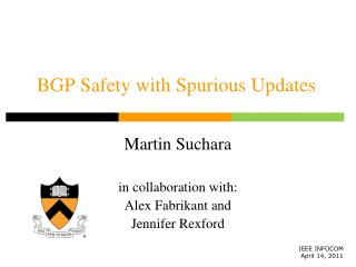 BGP Safety with Spurious Updates