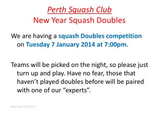 Perth Squash Club New Year Squash Doubles