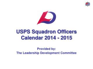USPS Squadron Officers Calendar 2014 - 2015