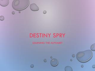 Destiny Spry