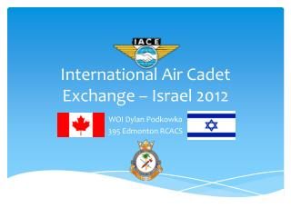 International Air Cadet Exchange – Israel 2012