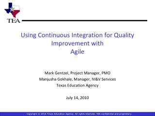 Using Continuous Integration for Quality Improvement with Agile
