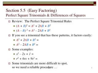 Section 5.5  (Easy Factoring)  Perfect Square Trinomials & Differences of Squares