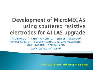 Development of  MicroMEGAS  using sputtered resistive electrodes for ATLAS upgrade