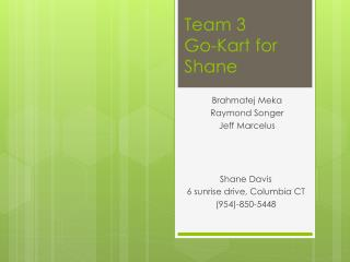 Team 3 Go-Kart for Shane