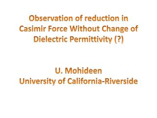 Motivation to measure  Casimir  force with  Indium Tin Oxide (ITO)