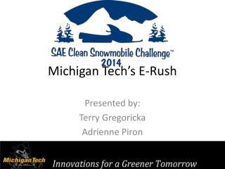 Michigan Tech's E-Rush