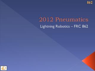 2012 Pneumatics