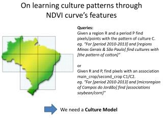 On learning culture patterns through NDVI curve's features