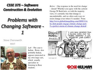 CSSE 375 – Software Construction & Evolution Problems with Changing Software - 1