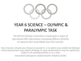YEAR 6 SCIENCE –  OLYMPIC & PARALYMPIC  TASK