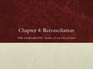 Chapter 4: Reconciliation