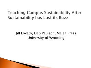 Teaching Campus Sustainability After Sustainability has Lost its Buzz