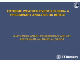 EXTREME WEATHER EVENTS IN INDIA- A PRELIMINARY ANALYSIS ON IMPACT