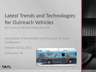 Latest Trends and Technologies for Outreach Vehicles