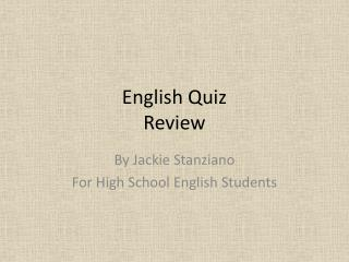 English Quiz Review