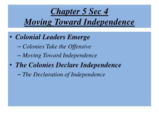 Chapter 5 Sec 4 Moving Toward Independence