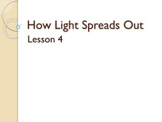 How Light Spreads Out