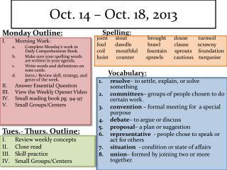 Oct. 14 – Oct. 18, 2013
