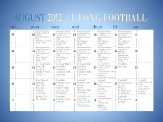 AUGUST  2012   JL LONG FOOTBALL